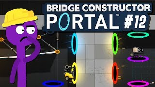 Portal-Labyrinth! | 12 | Bridge Constructor PORTAL