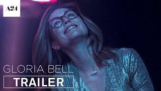 Gloria Bell | Official Trailer HD | A24