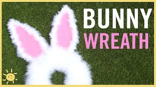 DIY | Easter Bunny Wreath
