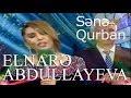 Elnarə Abdullayeva Qal Sənə Qurban (S...mp3