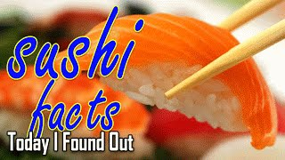 Sushi is NOT Raw Fish