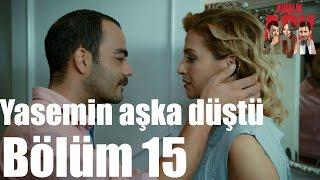 Kiralık Aşk 15. Bölüm - Yasemin Aşka Düştü