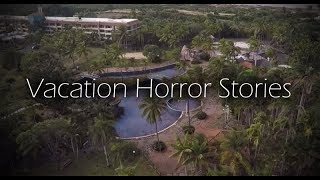 3 Scary True Vacation Stories (Vol. 3)