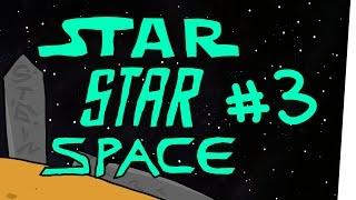 StarStarSpace #3 - Das fettste seiner Art