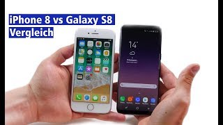 Apple oder Samsung? iPhone 8 vs Samsung Galaxy S8 im Vergleich (deutsch HD)