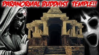 HAUNTED UNDERWORLD BUDDHIST TEMPLE // PARANORMAL ACTIVITY IN THE UNDERWORLD ASYLUM!