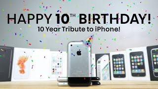 iPhone Turns 10 Years Old! A Nostalgic Look Back
