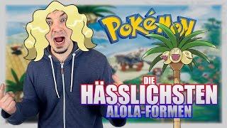 Die HÄSSLICHSTEN ALOLA-FORMEN!