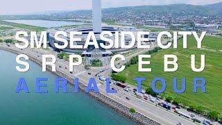 SM Seaside City Cebu Aerial Tour 4K