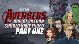 How The Avengers: Age Of Ultron Should Have Ended - Part One