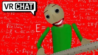 (VRchat) Baldi Gets Angrier For Everything You Get Wrong...