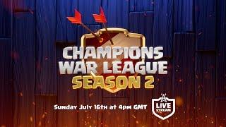 Clash of Clans – Champions War League Final Tomorrow!