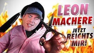 Leon Machere - Jetzt reichts mir