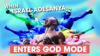 When Israel Adesanya Enters God Mode