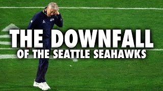 The Downfall Of The Seattle Seahawks