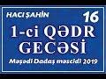 Hacı Şahin - Ramazan ayı 2019 - 16 (1...mp3