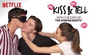 The Kissing Booth Cast Kisses A Hairless Cat & Other Weird Stuff | Kiss & Tell | Netflix