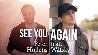 Wiz Khalifa - See You Again ft. Charlie Puth - Peter Hollens & Watsky