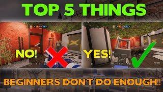 Rainbow Six Siege Tips || Top 5 Things Beginners Don