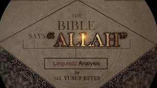 """""""Allah"""" Mentioned in the Bible"""