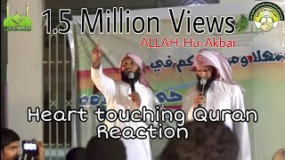 World Beautyfull Quran Voice Reaction By Mansoor Al Slami