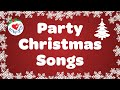 CHRISTMAS PARTY SONGS PLAYLIST FOR THE W...mp3