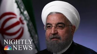 Hassan Rouhani: 'No One Will Trust America' If Donald Trump Leaves Iran Deal | NBC Nightly News