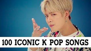 100 Iconic K Pop Songs
