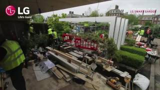 The Making of the LG Smart Garden at the RHS Chelsea Flower Show 2016