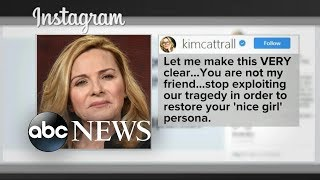 Kim Cattrall to Sarah Jessica Parker: You