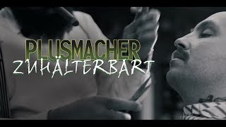 PLUSMACHER - Zuhälterbart ► Prod. The BREED (Official Video)