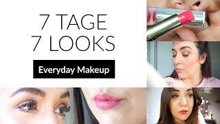 7 TAGE 7 LOOKS MEINE Makeup Woche I EVERYDAY MAKEUP Lookbook
