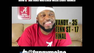 How Bama Fans Watched Week Eight Games