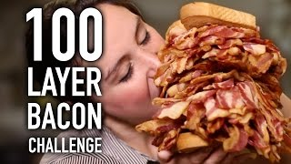 100 LAYERS OF BACON!!!