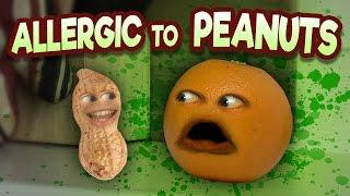 Annoying Orange - Allergic to Peanuts