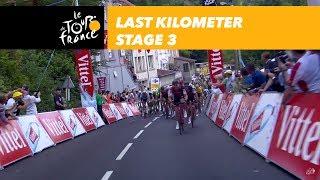 Last kilometer - Stage 3 - Tour de France 2017