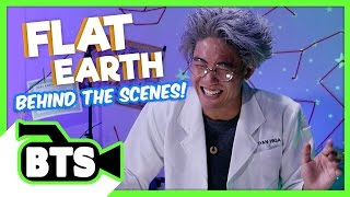 Flat Earth! (BTS)