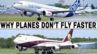 WHY DO WE FLY SO SLOWLY?
