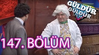Güldür Güldür Show 147. Bölüm Full HD Tek Parça (12 Mayıs 2017)