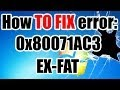 🍊 Error 0x80071AC3 - EXFAT - HOW TO F...mp3