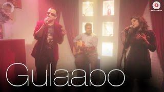 Gulaabo Cover Version   Shaandaar   Jugpreet Bajwa & Jyotica Tangri