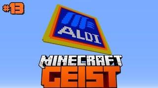 ER KENNT MEINE SCHWÄCHE (ALDI)?! - Minecraft Geist #13 [Deutsch/HD]
