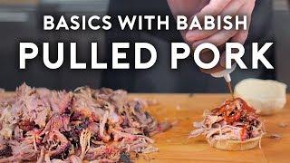 Pulled Pork | Basics with Babish