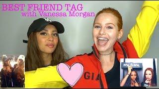 BFF TAG w VANESSA MORGAN (Toni Topaz) | Madelaine Petsch