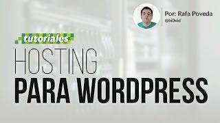 Cómo elegir un buen hosting para Wordpress