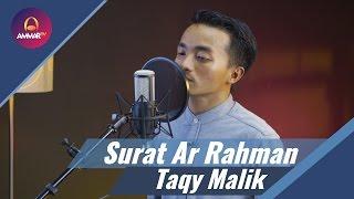 Taqy Malik - Surat Ar Rahman