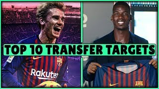 FC Barcelona TRANSFER Targets 2019 (TOP 10) Transfer News ft. Pogba & de Ligt