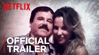The Day I Met El Chapo | Official Trailer [HD] | Netflix