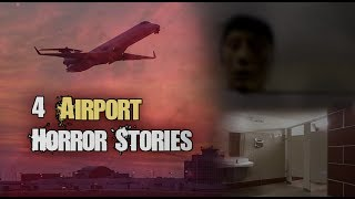 4 Scary TRUE Airport Horror Stories