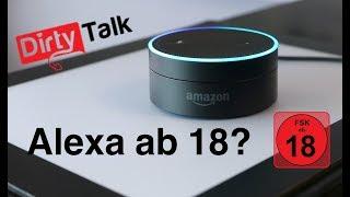 AMAZON ECHO: WIE PERVERS IST ALEXA?? DIRTY TALK SKILL